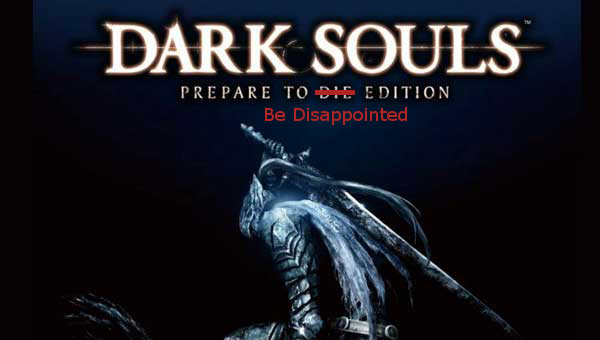 file_3488_DarkSouls_Disappointed