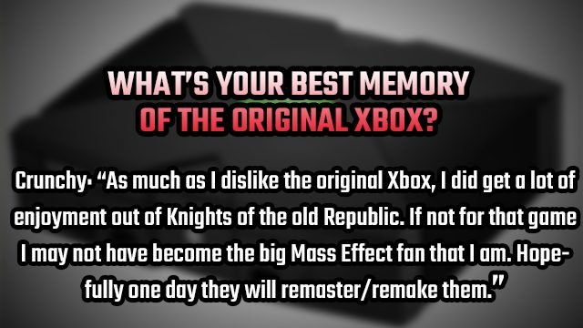 tell gr original xbox reply crunchy