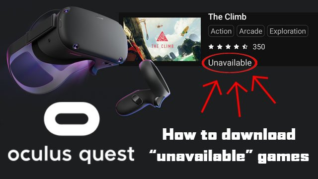 Oculus Quest games 'unavailable'