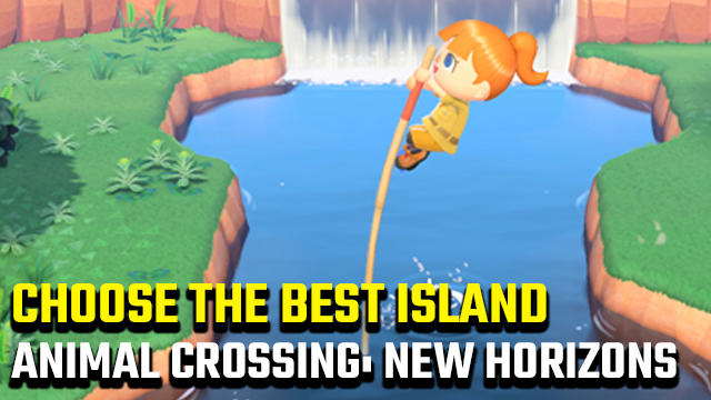 Animal Crossing: New Horizons choose your island