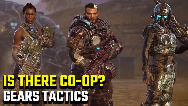 Gears Tactics co-op