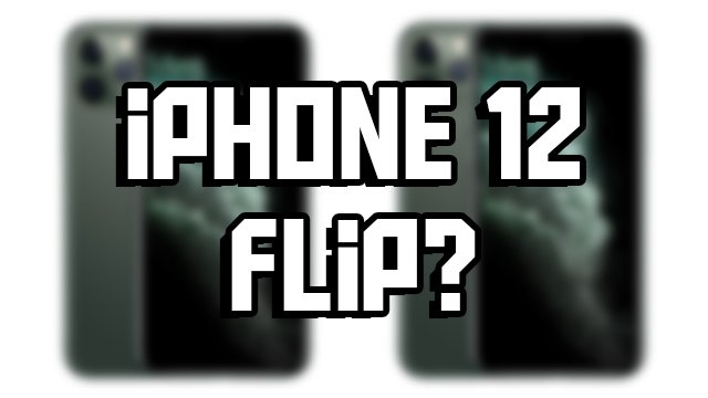 Is there an iPhone 12 Flip release date? - GameRevolution