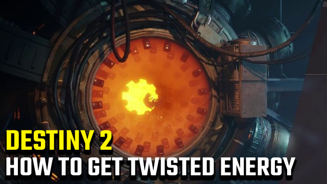 Destiny 2 Twisted Energy