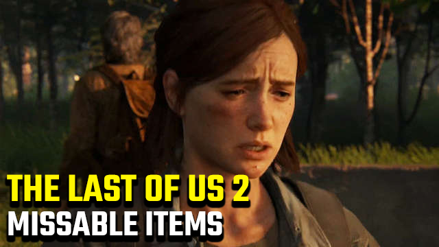 The Last of Us 2 Missables