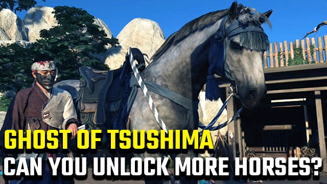 Can you unlock more horses in Ghost of Tsushima