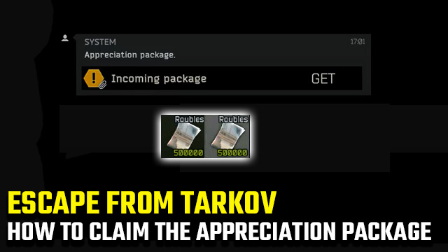 Escape from Tarkov Appreciation Package