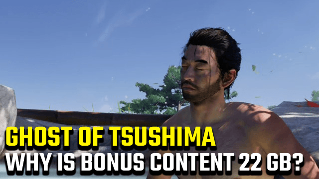 Ghost of Tsushima Bonus Content 22 GB