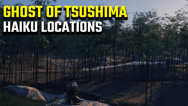 Ghost of Tsushima Haiku Locations