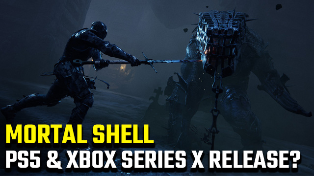 Mortal Shell PS5 and Xbox Series X