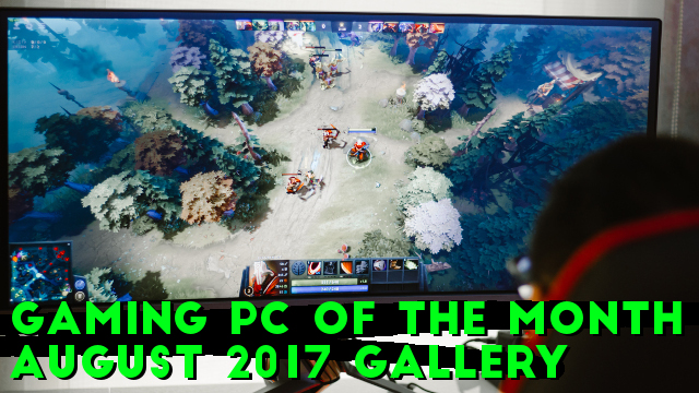 Gaming PC of the Month: August 2017